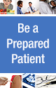 Be a Prepared Patient